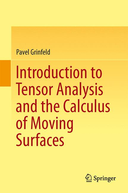 Cover of 'Introduction to Tensor Analysis and the Calculus of Moving Surfaces'