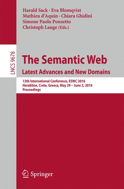 Cover of 'The Semantic Web. Latest Advances and New Domains'