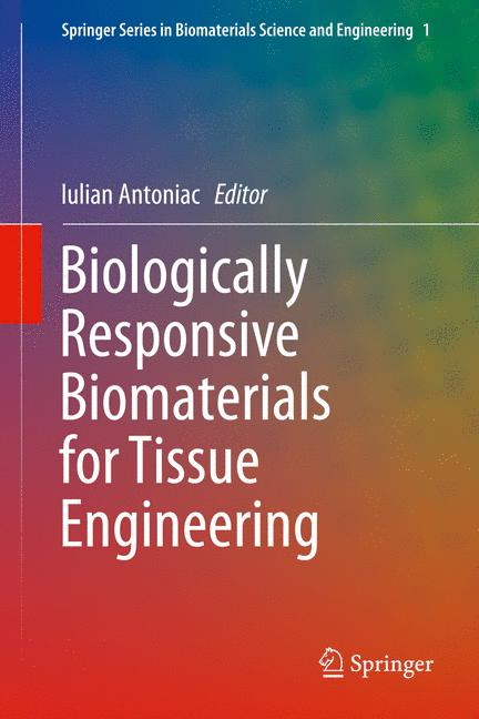 Cover of 'Biologically Responsive Biomaterials for Tissue Engineering'