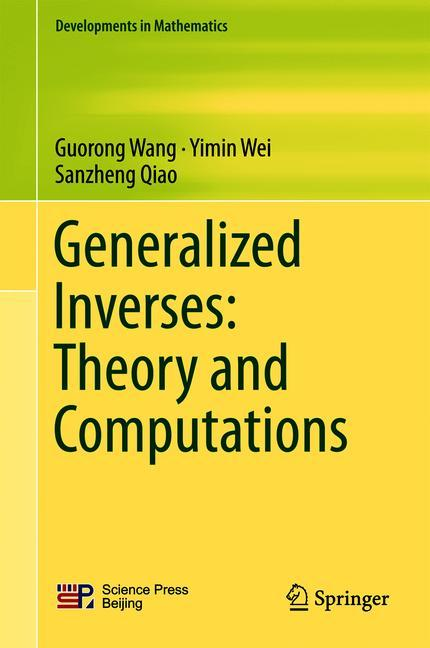 Cover of 'Generalized Inverses: Theory and Computations'
