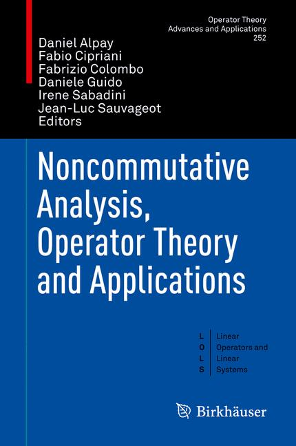Cover of 'Noncommutative Analysis, Operator Theory and Applications'