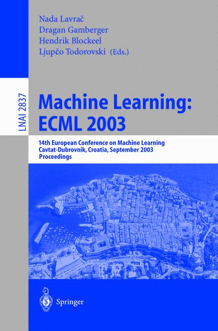 Cover of 'Machine Learning: ECML 2003'