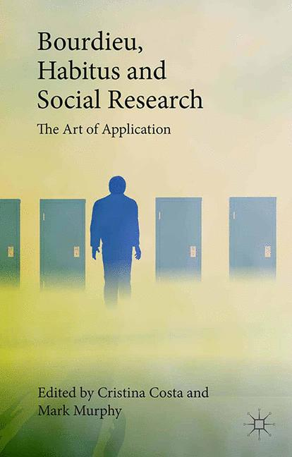 Cover of 'Bourdieu, Habitus and Social Research'