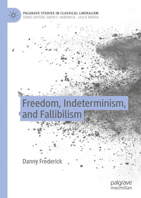 Cover of 'Freedom, Indeterminism, and Fallibilism'