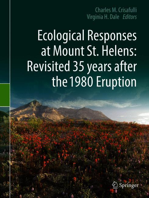 Cover of 'Ecological Responses at Mount St. Helens: Revisited 35 years after the 1980 Eruption'