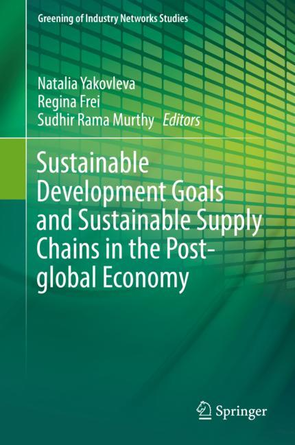 Cover of 'Sustainable Development Goals and Sustainable Supply Chains in the Post-global Economy'