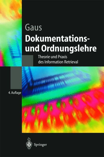 Cover of 'Dokumentations- und Ordnungslehre : Theorie und Praxis des Information Retrieval'