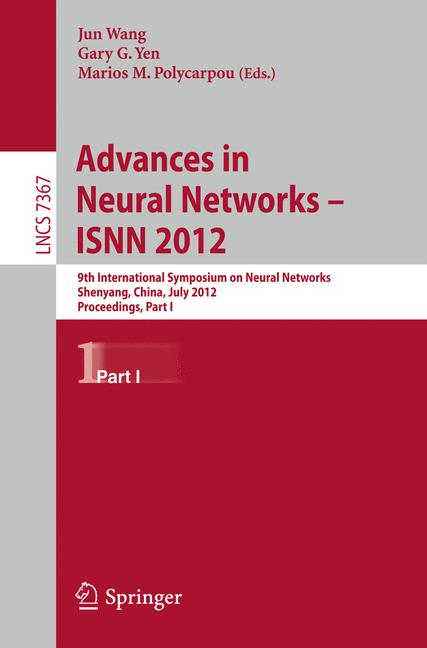 Cover of 'Advances in Neural Networks – ISNN 2012'