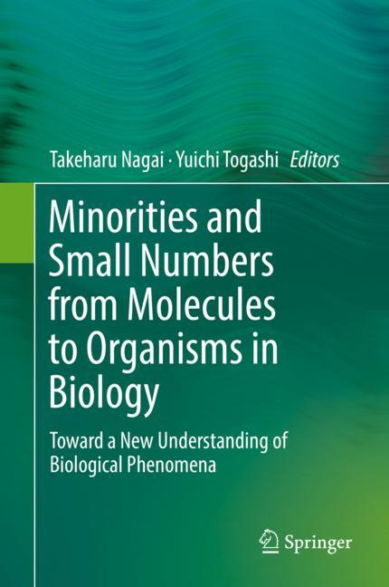 Cover of 'Minorities and Small Numbers from Molecules to Organisms in Biology'