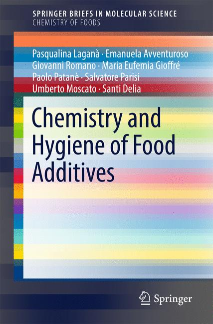 Cover of 'Chemistry and Hygiene of Food Additives'