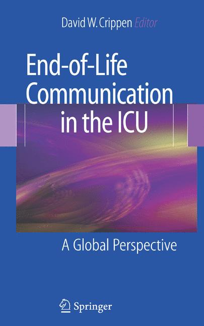 Cover of 'End-of-Life Communication in the ICU'