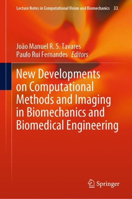 Cover of 'New Developments on Computational Methods and Imaging in Biomechanics and Biomedical Engineering'