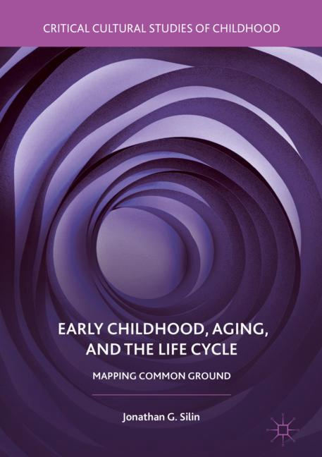 Cover of 'Early Childhood, Aging, and the Life Cycle'