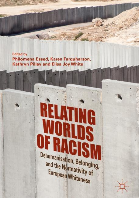 Cover of 'Relating Worlds of Racism'