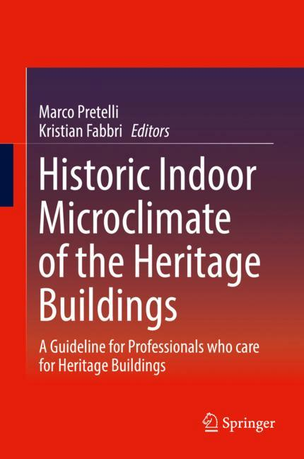 Cover of 'Historic Indoor Microclimate of the Heritage Buildings'