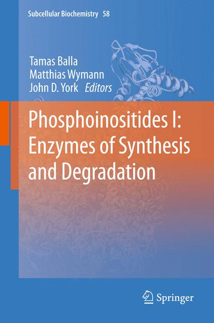Cover of 'Phosphoinositides I: Enzymes of Synthesis and Degradation'