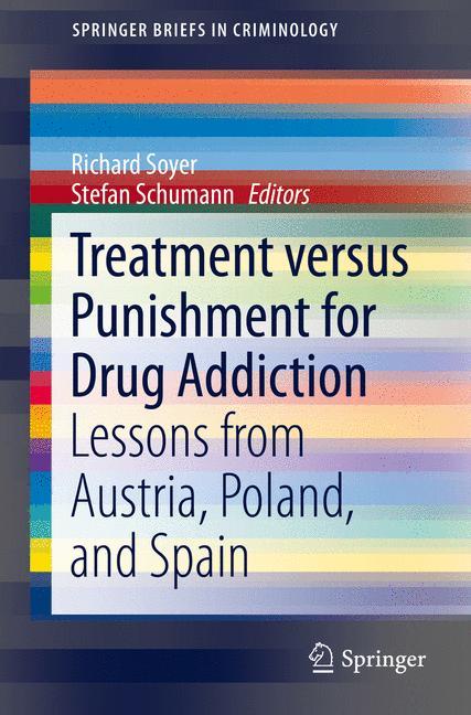 Cover of 'Treatment versus Punishment for Drug Addiction'