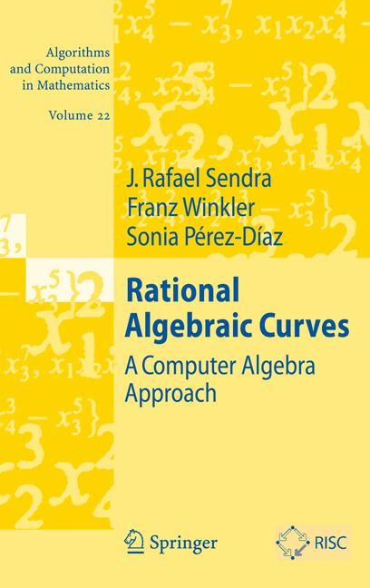 Cover of 'Rational Algebraic Curves : A Computer Algebra Approach'
