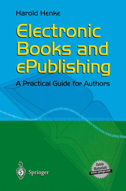 Cover of 'Electronic books and epublishing : a practical guide for authors'
