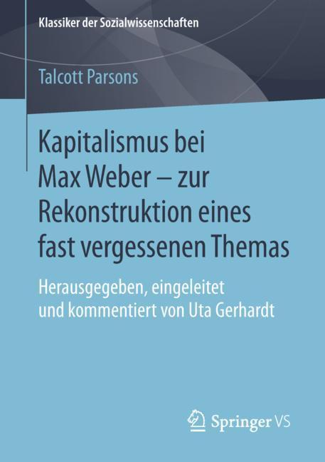 Cover of 'Kapitalismus bei Max Weber - zur Rekonstruktion eines fast vergessenen Themas'