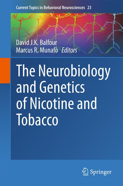 Cover of 'The Neurobiology and Genetics of Nicotine and Tobacco'