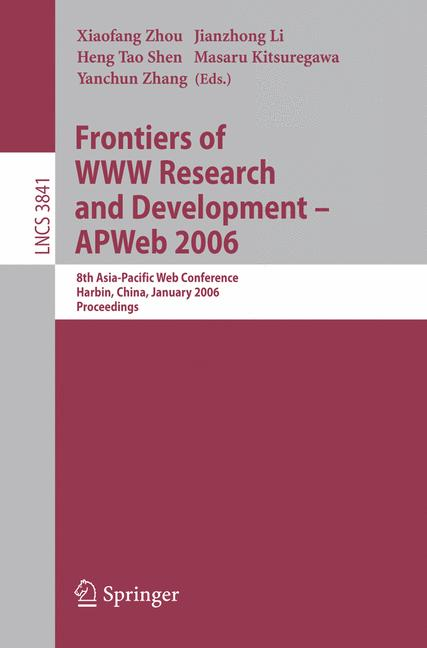 Cover of 'Frontiers of WWW Research and Development - APWeb 2006'