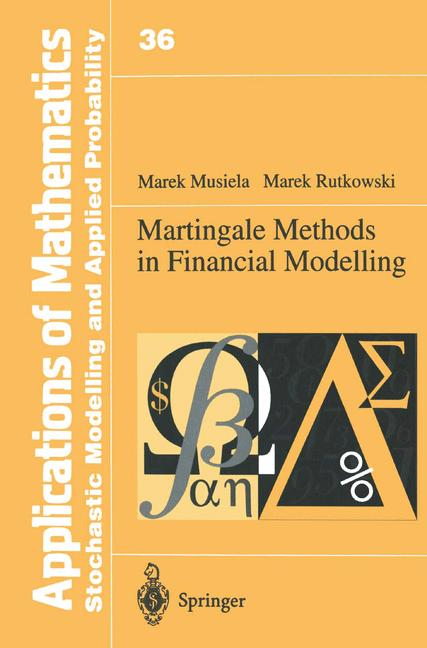 Cover of 'Martingale Methods in Financial Modelling'
