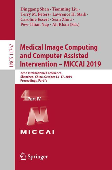 Cover of 'Medical Image Computing and Computer Assisted Intervention – MICCAI 2019'
