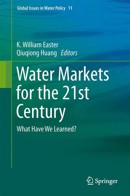 Cover of 'Water Markets for the 21st Century : What Have We Learned?'