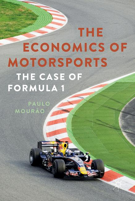 Cover of 'The Economics of Motorsports'