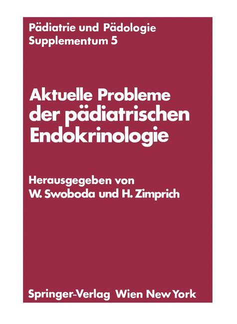 Cover of 'Aktuelle Probleme der pädiatrischen Endokrinologie'