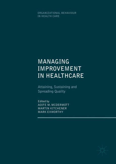 Cover of 'Managing Improvement in Healthcare'