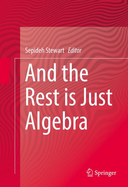 Cover of 'And the Rest is Just Algebra'