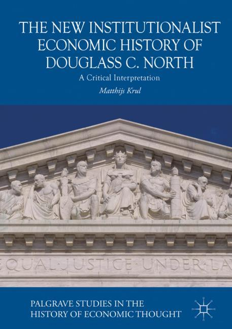 Cover of 'The New Institutionalist Economic History of Douglass C. North'