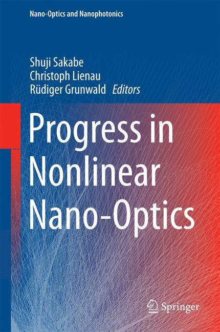 Cover of 'Progress in Nonlinear Nano-Optics'