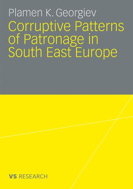 Cover of 'Corruptive Patterns of Patronage in South East Europe'