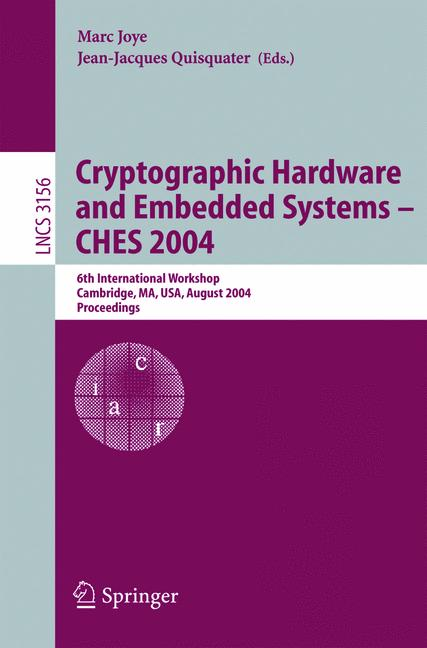 Cover of 'Cryptographic Hardware and Embedded Systems - CHES 2004'
