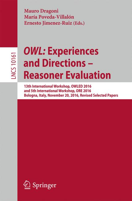 Cover of 'OWL: Experiences and Directions – Reasoner Evaluation'