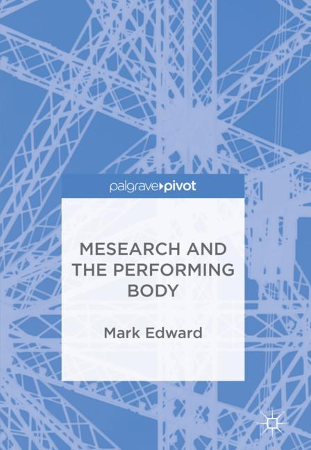 Cover of 'Mesearch and the Performing Body'