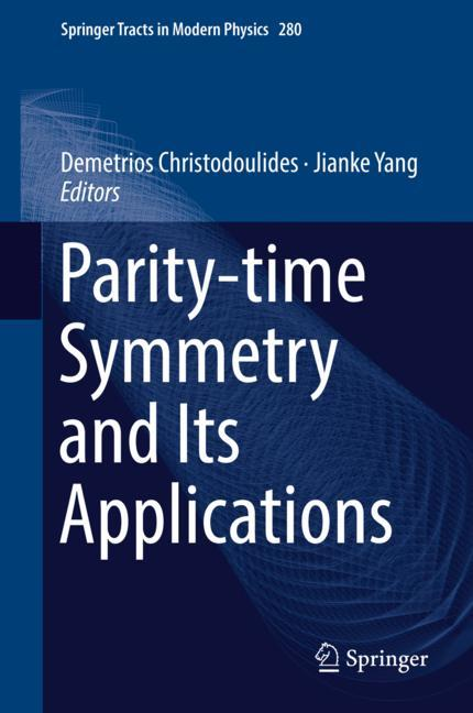Cover of 'Parity-time Symmetry and Its Applications'