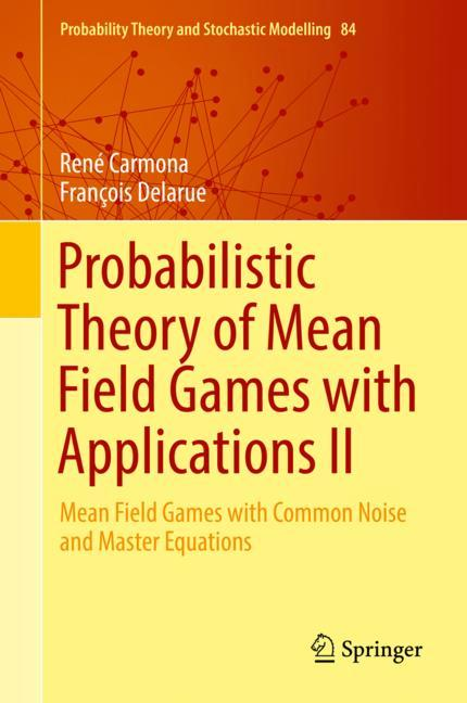 Cover of 'Probabilistic Theory of Mean Field Games with Applications II'