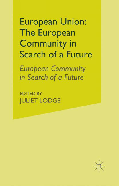 Cover of 'European Union: The European Community in Search of a Future'