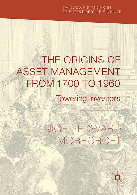 Cover of 'The Origins of Asset Management from 1700 to 1960'