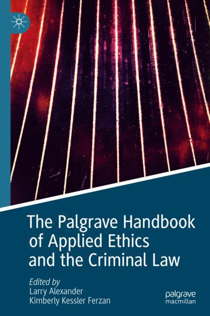 Cover of 'The Palgrave Handbook of Applied Ethics and the Criminal Law'