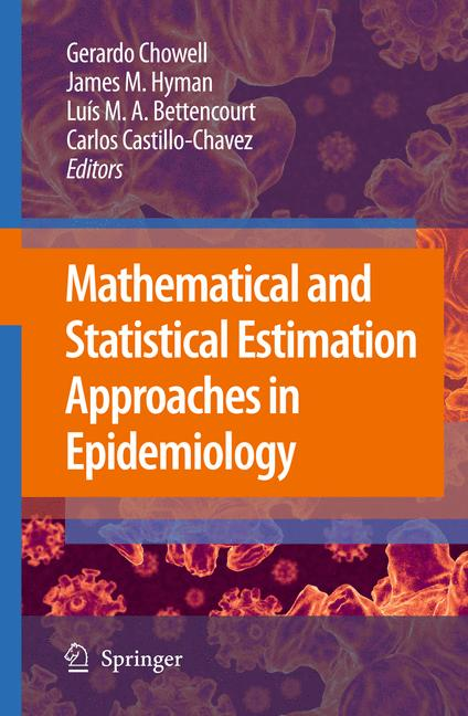 Cover of 'Mathematical and Statistical Estimation Approaches in Epidemiology'