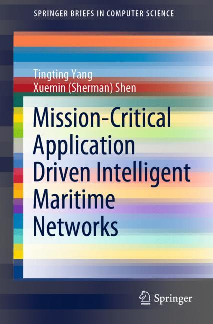 Cover of 'Mission-Critical Application Driven Intelligent Maritime Networks'