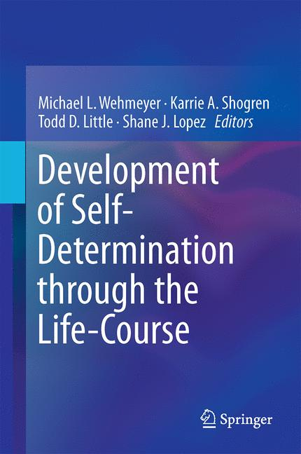 Cover of 'Development of Self-Determination Through the Life-Course'