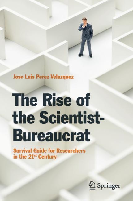 Cover of 'The Rise of the Scientist-Bureaucrat'