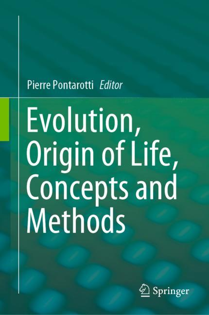 Cover of 'Evolution, Origin of Life, Concepts and Methods'