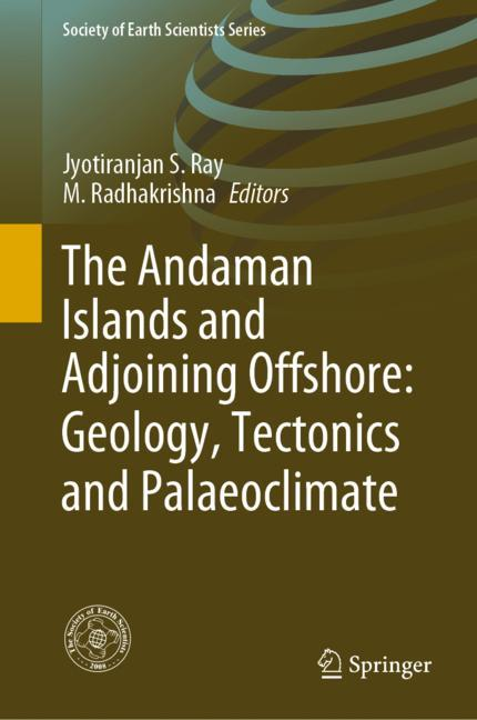 Cover of 'The Andaman Islands and Adjoining Offshore: Geology, Tectonics and Palaeoclimate'